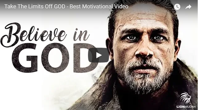 Take The Limits Off GOD – Best Motivational Video