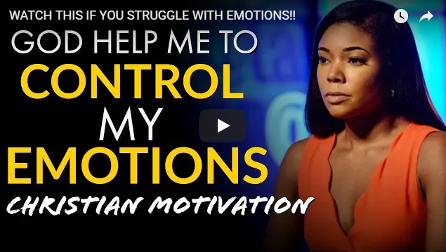 WATCH THIS IF YOU STRUGGLE WITH EMOTIONS!!