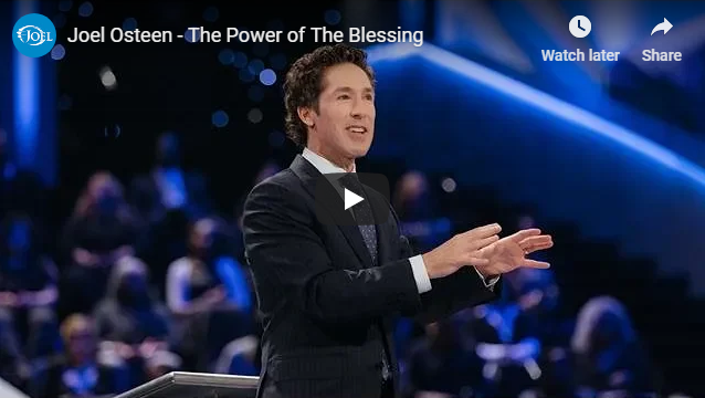 Joel Osteen – The Power of The Blessing