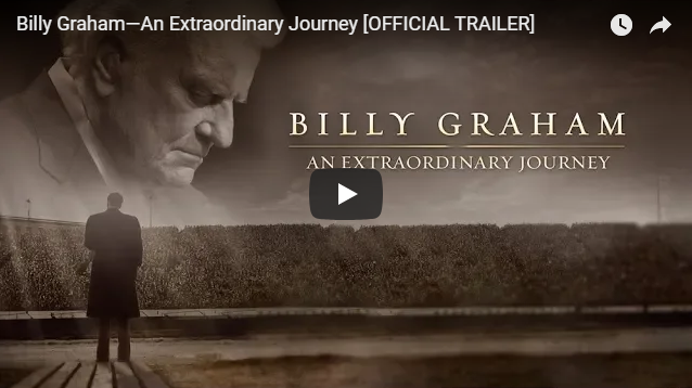Billy Graham—An Extraordinary Journey [OFFICIAL TRAILER]