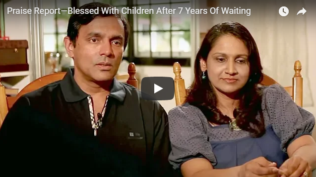 Praise Report—Blessed With Children After 7 Years Of Waiting
