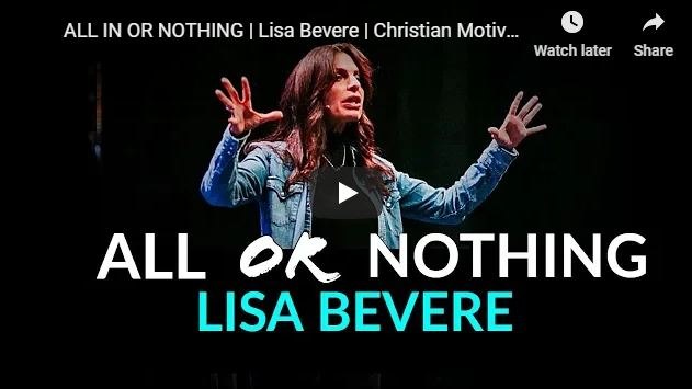 ALL IN OR NOTHING | Lisa Bevere | Christian Motivation