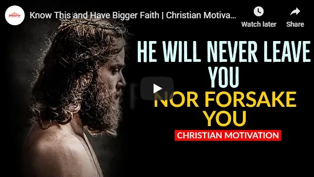 Know This and Have Bigger Faith | Christian Motivational Video