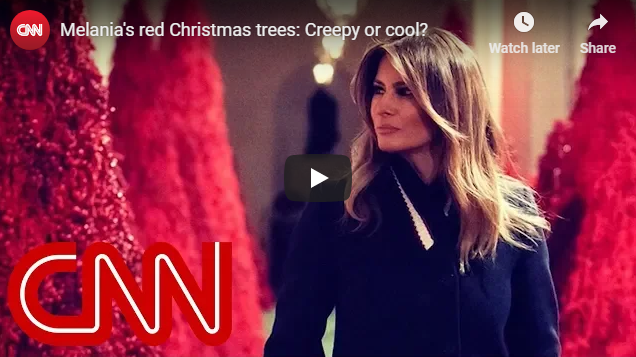 Melania's red Christmas trees: Creepy or cool?