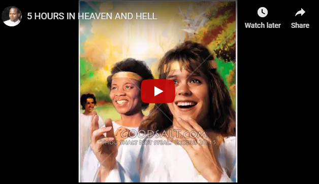5 HOURS IN HEAVEN AND HELL
