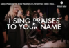 I Sing Praises To Your Name // Christmas with House of Heroes Worship & the GMF Choir