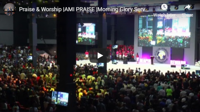 Praise & Worship |AMI PRAISE |Morning Glory Service |Sunday 11 Nov 2018 |AMI LIVESTREAM