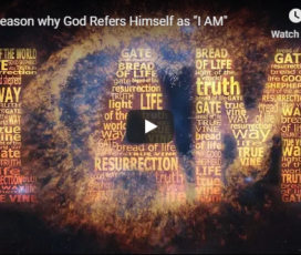 "The Reason why God Refers Himself as ""I AM"""