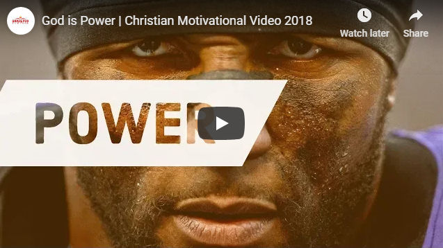 God is Power | Christian Motivational Video 2018