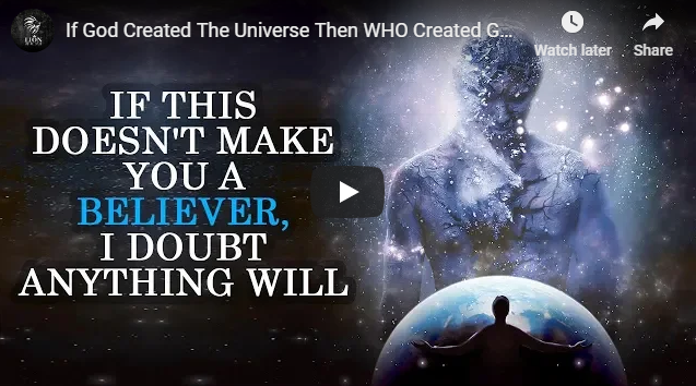 If God Created The Universe Then WHO Created God? The Truth!!