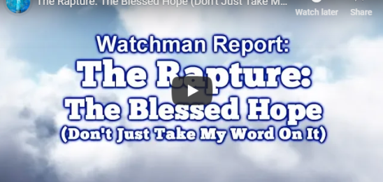 The Rapture: The Blessed Hope (Don't Just Take My Word On It)
