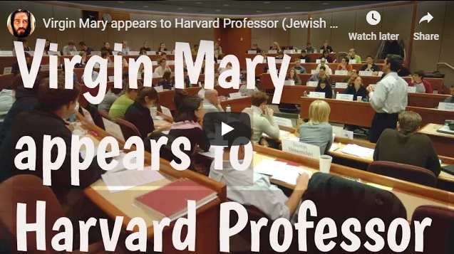 Virgin Mary appears to Harvard Professor (Jewish Convert to Catholic)