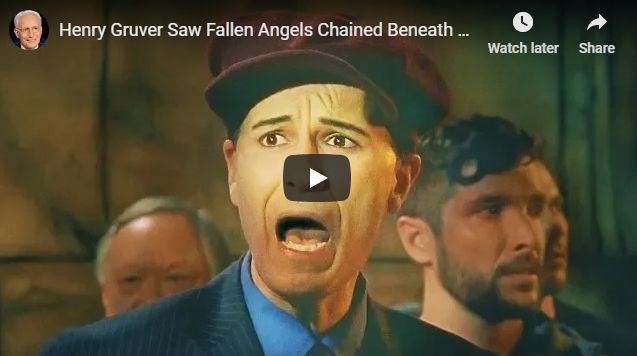 Henry Gruver Saw Fallen Angels Chained Beneath Rome!