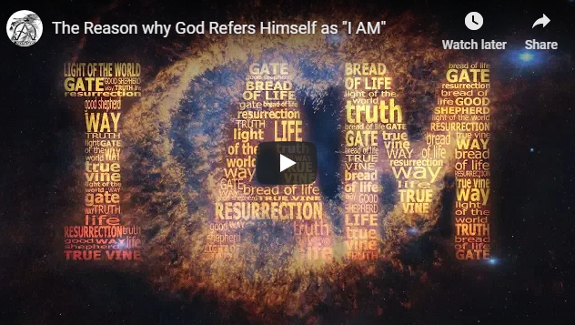 """The Reason why God Refers Himself as """"I AM"""""""