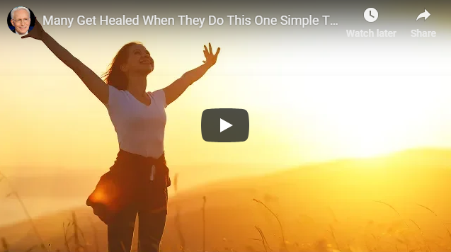 Many Get Healed When They Do This One Simple Thing! | Art Mathias