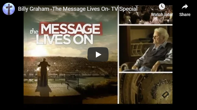 Billy Graham -The Message Lives On- TV Special