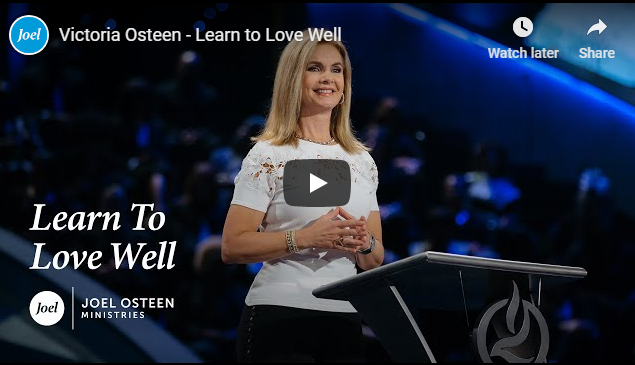 Victoria Osteen – Learn to Love Well