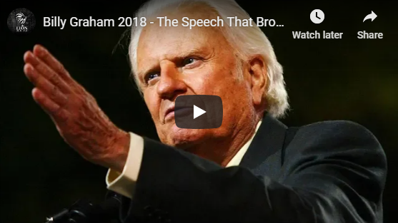 Billy Graham 2018 – The Speech That Broke The Internet – Most Inspiring Ever