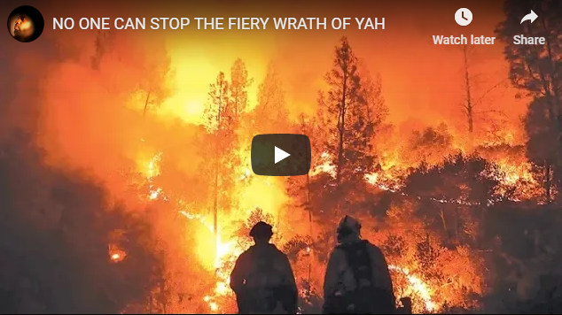 NO ONE CAN STOP THE FIERY WRATH OF YAH