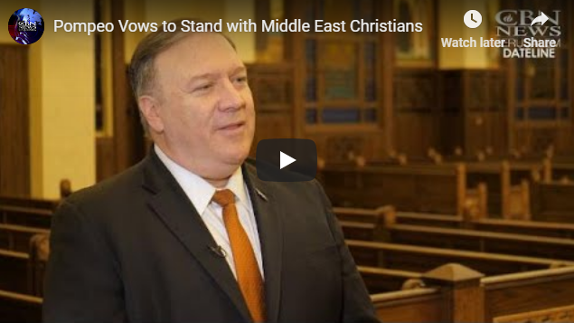 Pompeo Vows to Stand with Middle East Christians