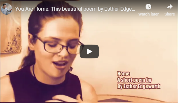 You Are Home. This beautiful poem by Esther Edgeworth will bless you immensely. Ps. Anil Kant