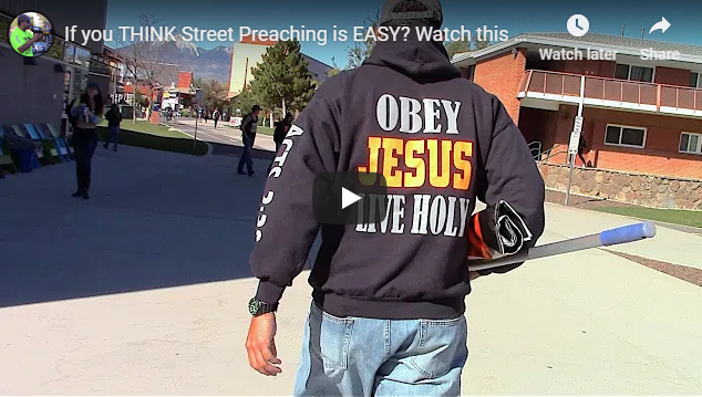 If you THINK Street Preaching is EASY? Watch this first!!