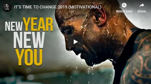 IT'S TIME TO CHANGE 2019 (MOTIVATIONAL)