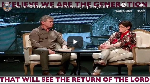 Psalm 90:10 Generation = 70 Years, Fig Tree, 3rd Temple, Signs, & Convergence – Jan & Jack