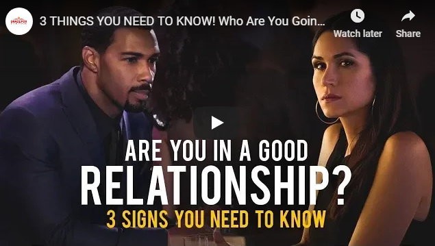 3 THINGS YOU NEED TO KNOW! Who Are You Going Through Life With?