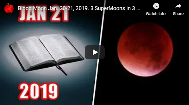 Blood Moon Jan. 20-21, 2019. 3 SuperMoons in 3 Months. A Dark Day Prophecy & A Tsunami Warning to FL