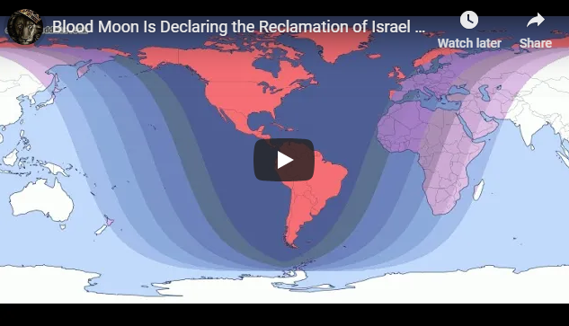 Blood Moon Is Declaring the Reclamation of Israel As The People, And The Blessing, Their Land!
