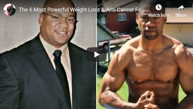 The 6 Most Powerful Weight Loss & Anti Cancer Foods