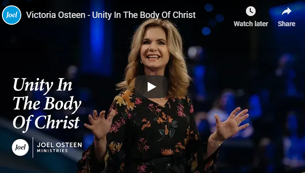 Victoria Osteen – Unity In The Body Of Christ
