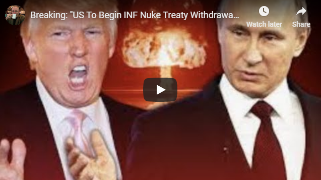 """Breaking: """"US To Begin INF Nuke Treaty Withdrawal Feb 2″ Russia and Washington Confirms"""""""