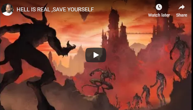 HELL IS REAL ,SAVE YOURSELF