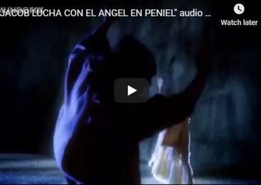 """JACOB FIGHTS WITH THE ANGEL IN PENIEL"""" Spanish audio"""