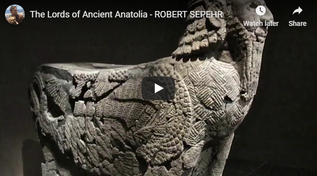The Lords of Ancient Anatolia – ROBERT SEPEHR | Interesting History