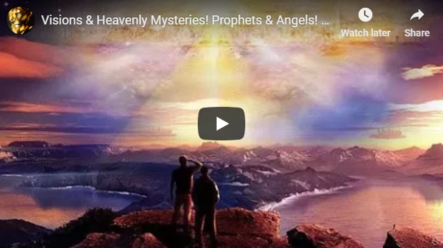 Visions & Heavenly Mysteries! Prophets & Angels! Phytanna Agreement!