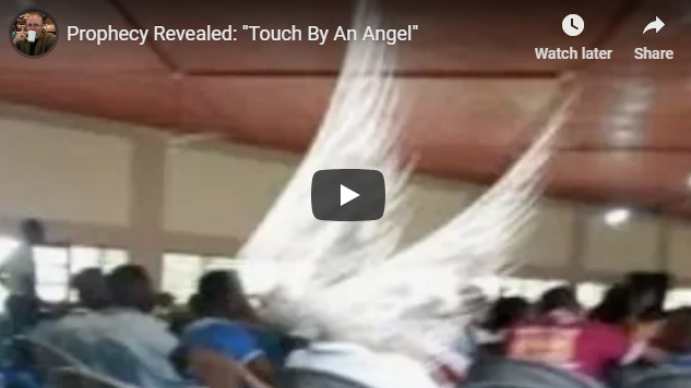 """Prophecy Revealed: """"Touch By An Angel"""""""