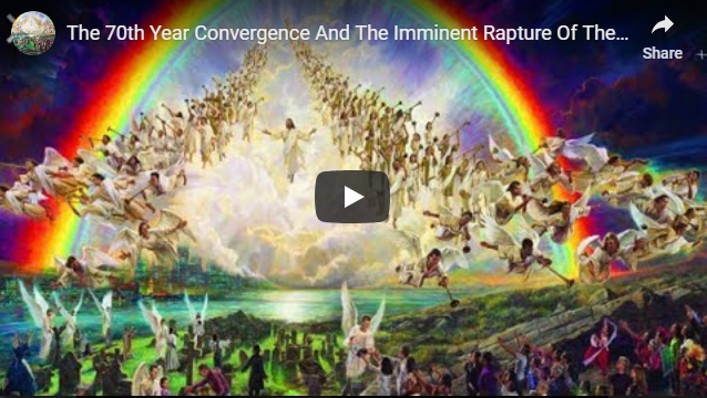 The 70th Year Convergence And The Imminent Rapture Of The Church!!!