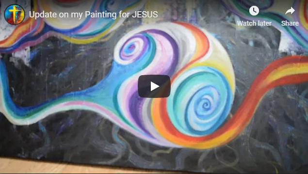 Update on my Painting for JESUS