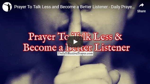 Prayer To Talk Less and Become a Better Listener – Daily Prayers