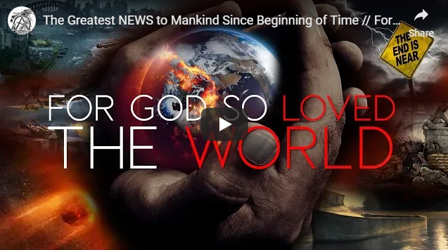 Mankind Since Beginning of Time // For God so Loved the Wicked World 2019