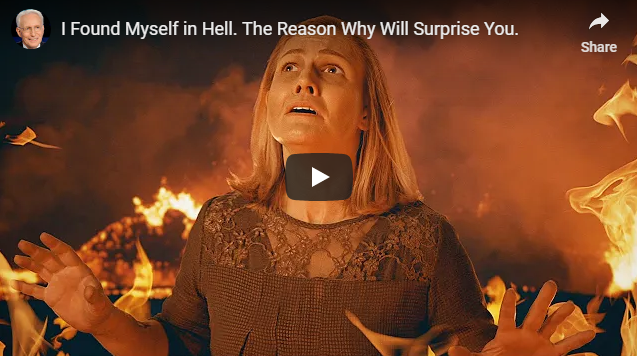 I Found Myself in Hell. The Reason Why Will Surprise You.