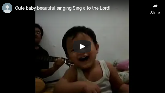 Cute baby beautiful singing Sing a to the Lord!