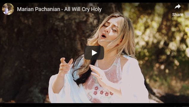 Marian Pachanian – All Will Cry Holy