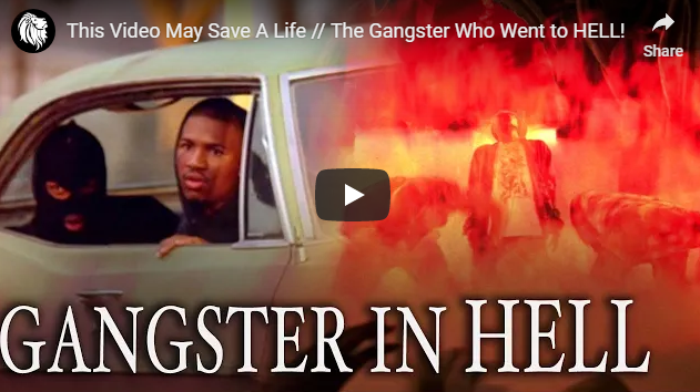This Video May Save A Life // The Gangster Who Went to HELL!