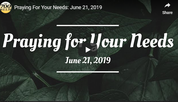 Praying For Your Needs: June 21, 2019