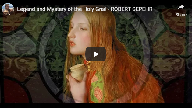 Legend and Mystery of the Holy Grail – ROBERT SEPEHR
