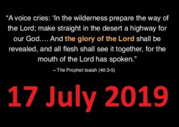 A VOICE HAS BEEN CRYING OUT FOR YEARS… JESUS IS COMING!!! (17 July 2019)